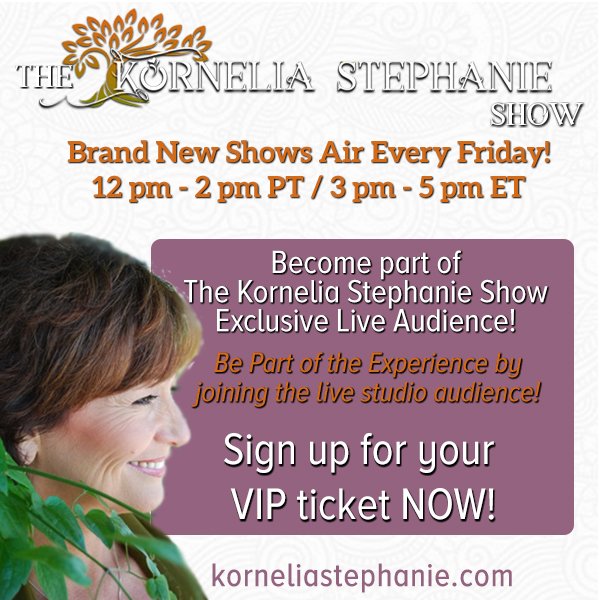 Join the Live Virtual Audience of The Kornelia Stephanie Show