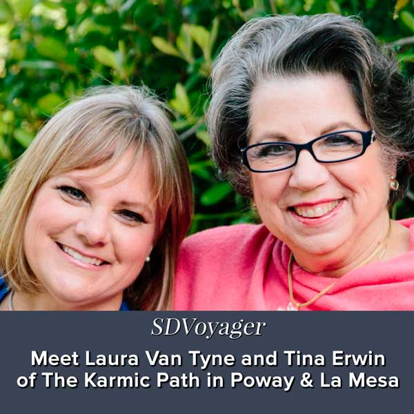 SD Voyager - San Diego's Most Inspiring Stories: Meet Laura Van Tyne & Tina Erwin