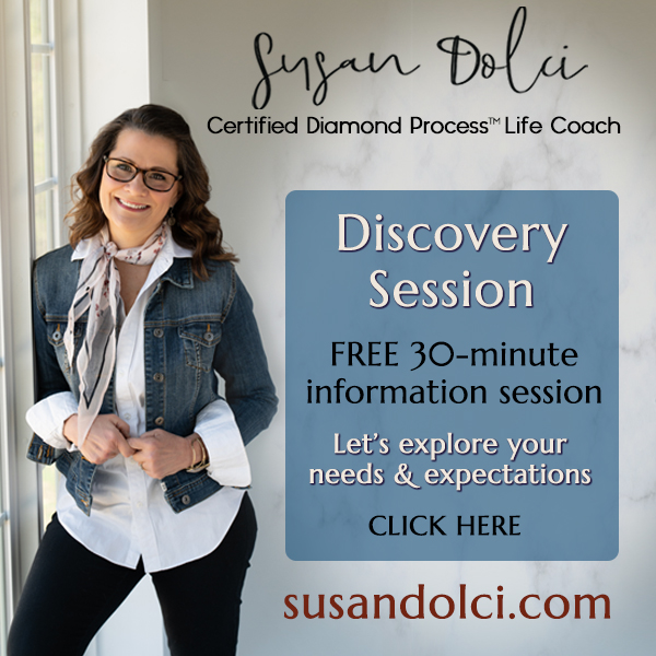 Susan Dolci - Certified Diamond Process™ Life Coach Services