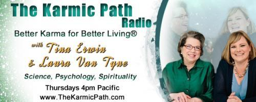 The Karmic Path Radio with Tina and Laura : Karmic Donations